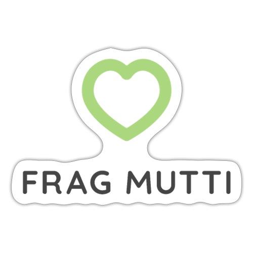 Grünes Herz + schwarze Schrift | Frag Mutti - Sticker