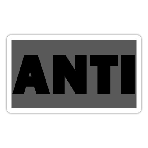 ANTI - Sticker
