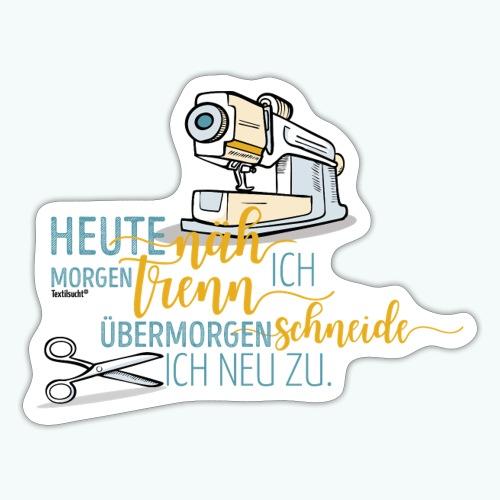 Nähen Schneidern Frauen Spruch Handarbeit - Sticker
