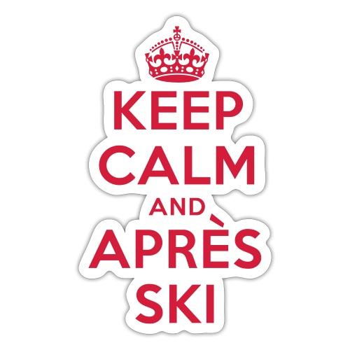 keep calm and apres ski - Sticker