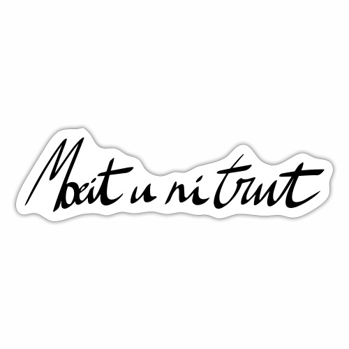 moeit u ni trut - Sticker