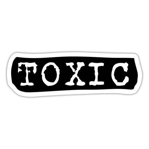 toxisch toxic - Sticker