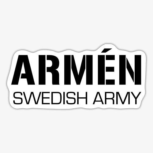 ARMÉN -Swedish Army - Klistermärke