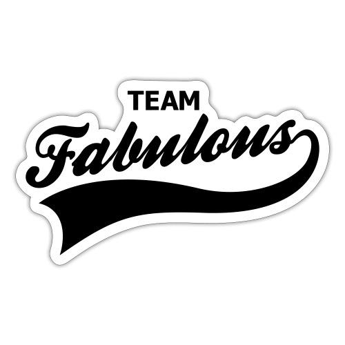 fabulous - Sticker