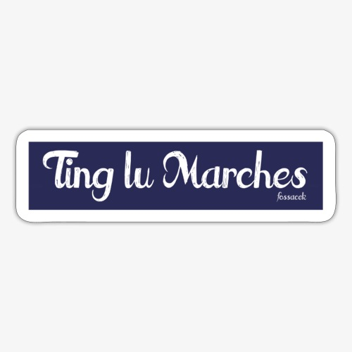 Ting lu Marches - Adesivo