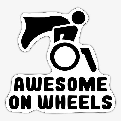 Geweldig op rolstoel wielen 001 - Sticker