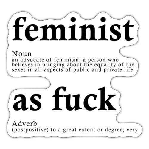 FEMINIST AF - Sticker