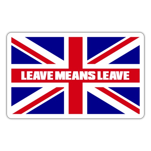 Brexit - Leave Means Leave - Sticker