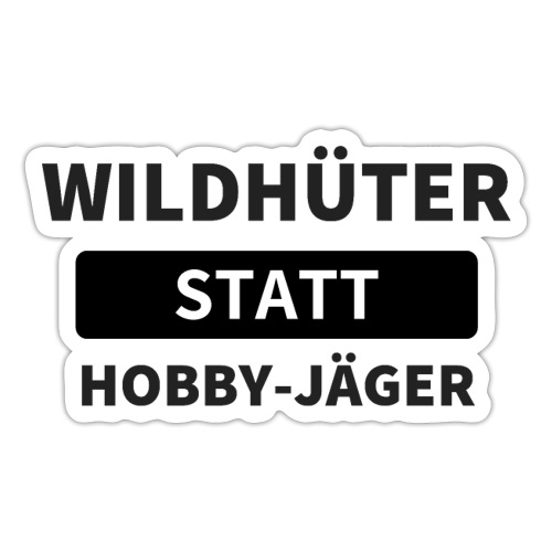 Wildhueter statt Hobby Jaeger - Sticker