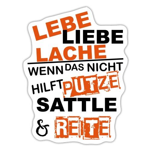 Lebe Liebe Lache Reite - Sticker