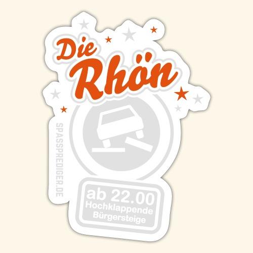 Sprüche T Shirt Die Rhön - Sticker