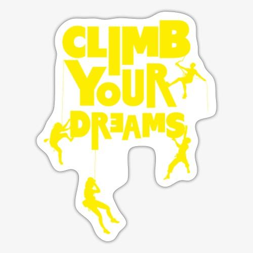 Scale your dreams - Sticker