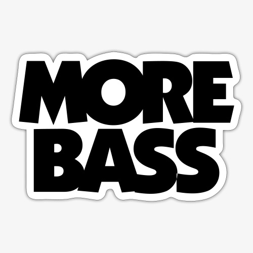 More Bass Bassist Bassisten - Sticker