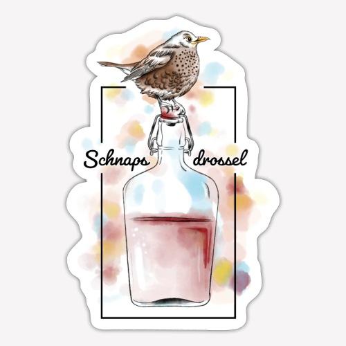 Schnapsdrossel - Sticker