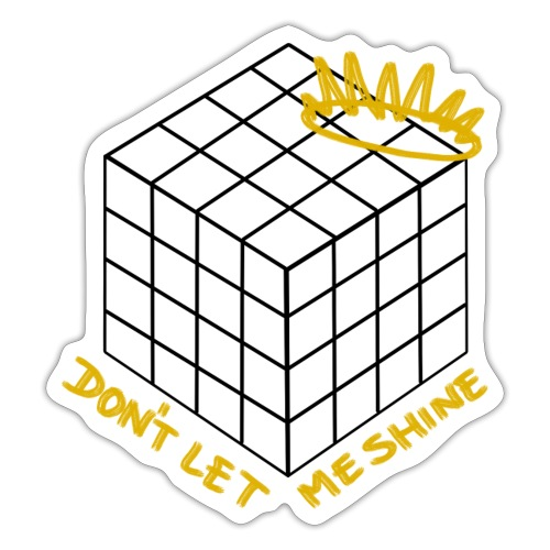 Don't Let Me Shine (black) - Shadow - Sticker