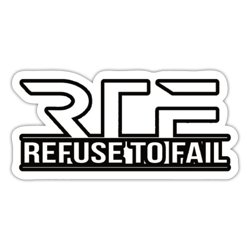 Refuse to fail - Sticker