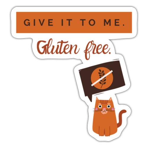 Give it to me Gluten free - Sticker