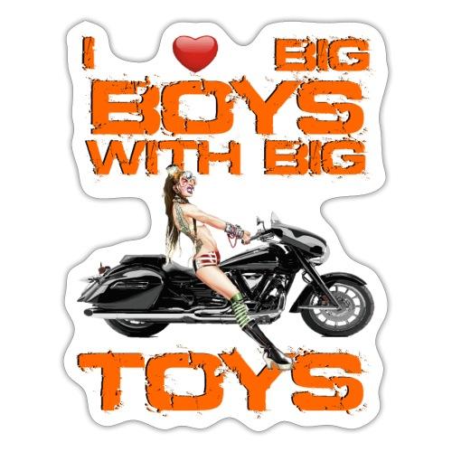I love boys with big toys - Sticker