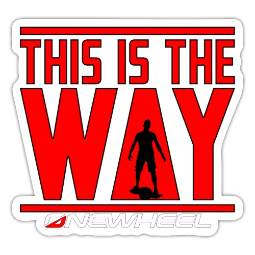 This Is The OneWheel Way - Sticker