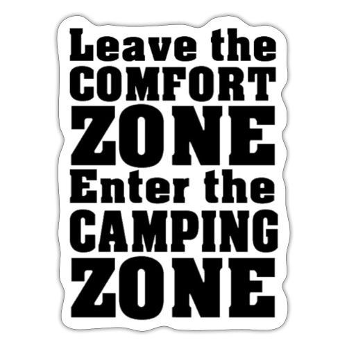 Leave the comfort Zone schwarz - Sticker