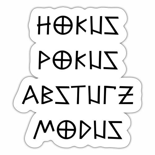 Hokus Pokus Absturz Modus Party feiern Spruch - Sticker