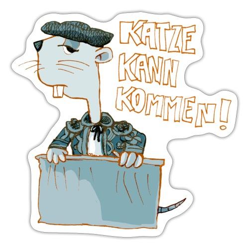 Katze kann kommen! - Sticker