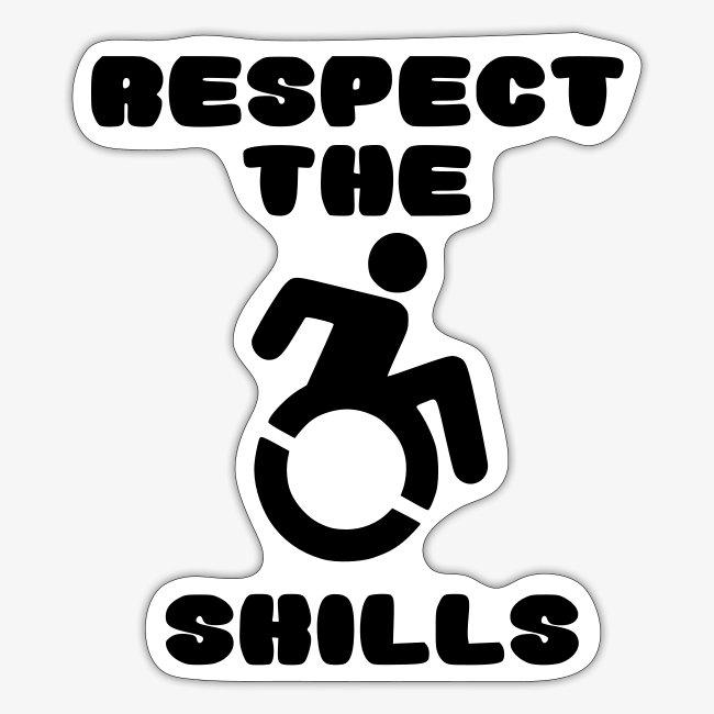 > Heb respect voor mijn rolstoel vaardigheden