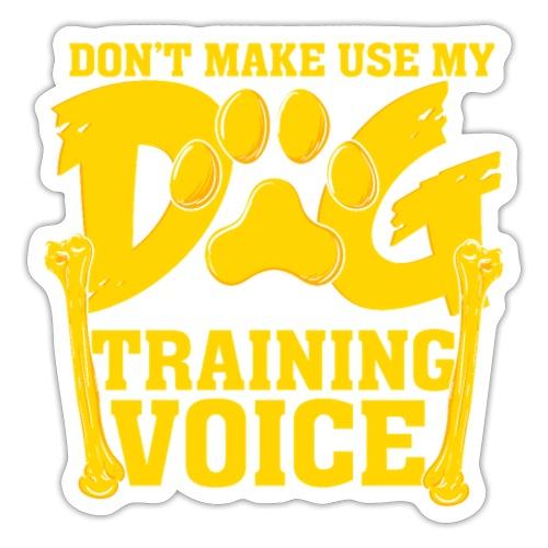 Für Hundetrainer oder Manager Trainings-Stimme - Sticker