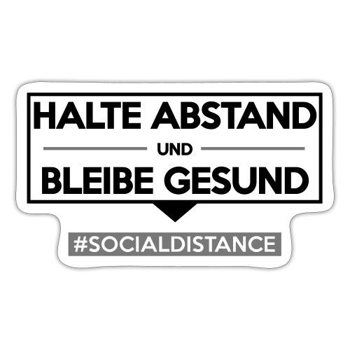 Halte ABSTAND und bleibe GESUND. www.sdShirt.de - Sticker