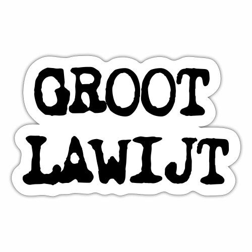 Groot Lawijt - Sticker