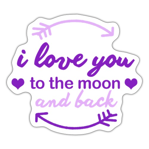i lo ve you to the moon and back - Pegatina