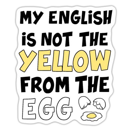 Schlechtes Englisch Witz Typografie - Sticker