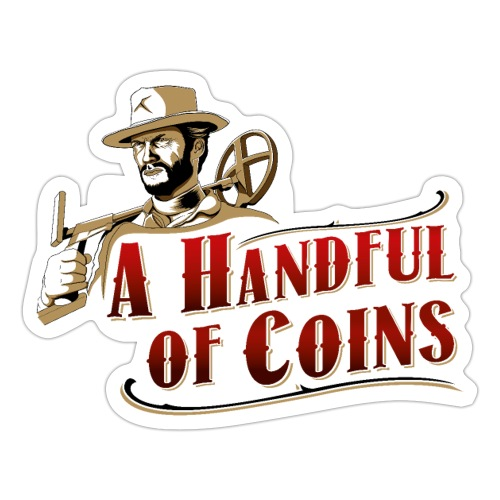 A Handful of Coins - Pegatina