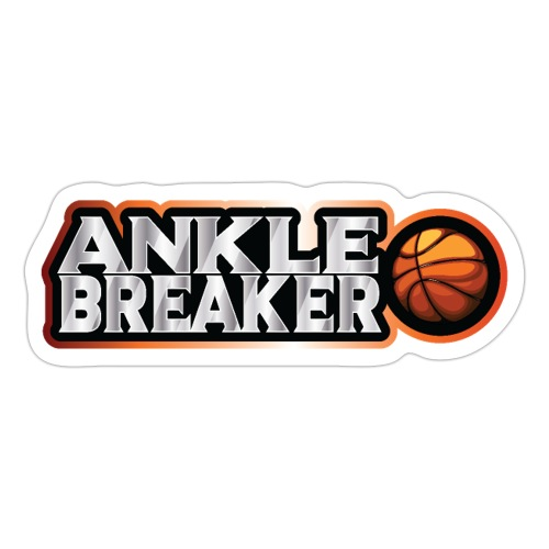 Ankle Breaker for real streetball players - Sticker