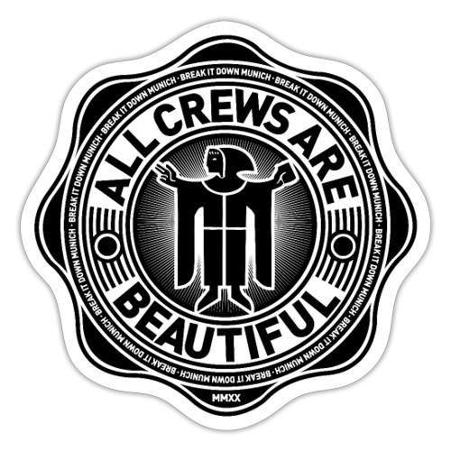 All Crews Are Beautiful (BlackBig) - Sticker