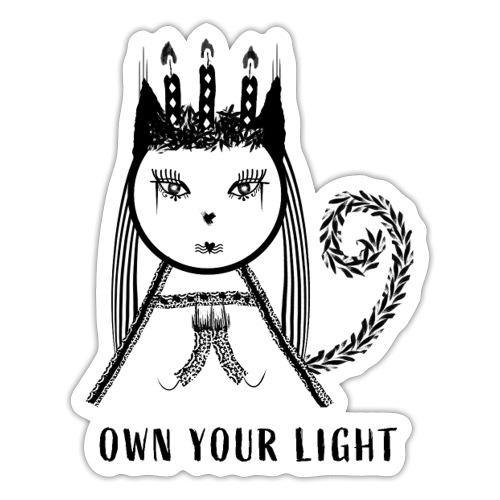 Own your light - Klistermärke