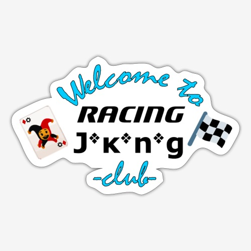 welcome to racing joking club style by D[M] - Autocollant