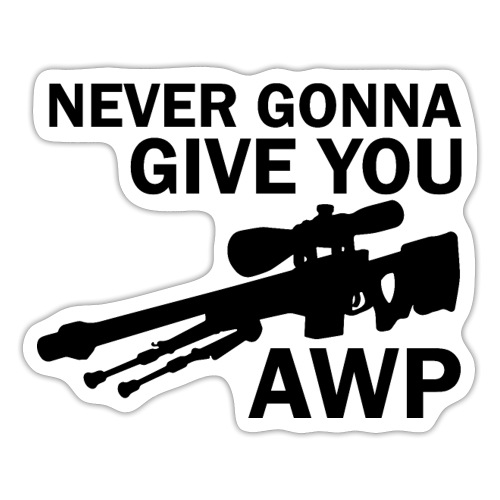 Never gonna give you AWP - Tarra