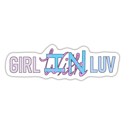 Girl With / In Luv - Pink & Blue - Sticker