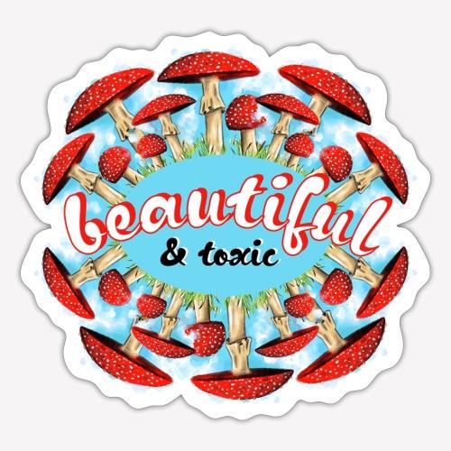 Fliegenpilz - Beautiful & toxic - Sticker