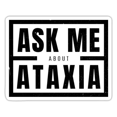 Chiedimi informazioni sull'atassia nero - Adesivo