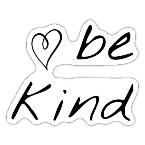 Be kind - Sticker