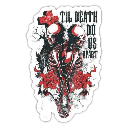 Til death do us apart - Pegatina