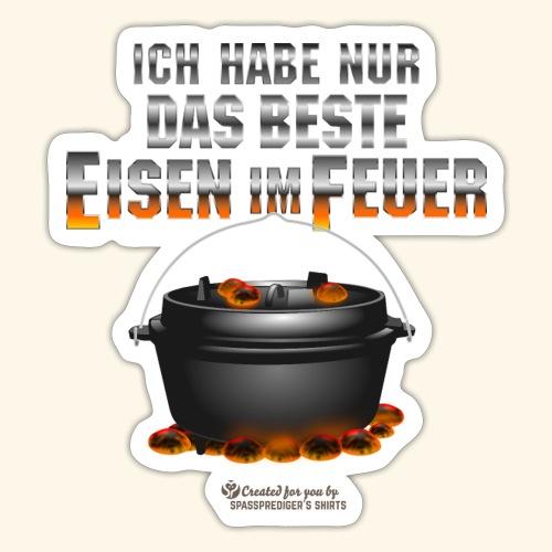 Dutch Oven Spruch Eisen im Feuer - Sticker