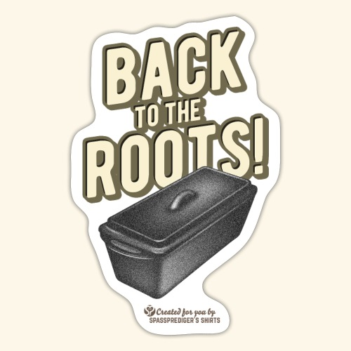 Dutch Oven Back to the Roots - Sticker