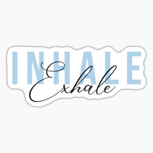 Inhale Exhale - Sticker