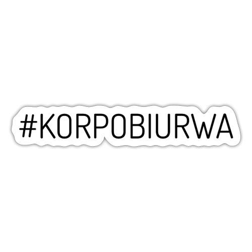 Wlepa Korpo Biurwa - Naklejka