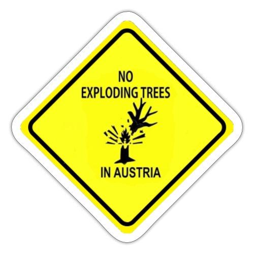 """""""No exploding trees in austria"""" - Anti-Trump 2020 - Sticker"""