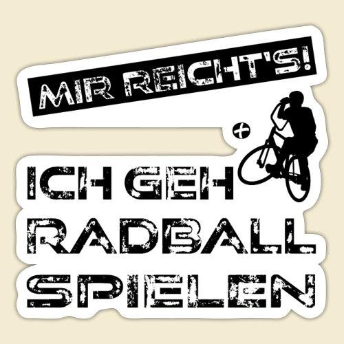 Radball | Mir reicht's! - Sticker