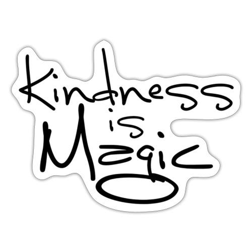 Kindness is Magic - Sticker